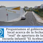 """Escuela Infantil """"El Acebuche"""" con problemas para abrir a tiempo"""