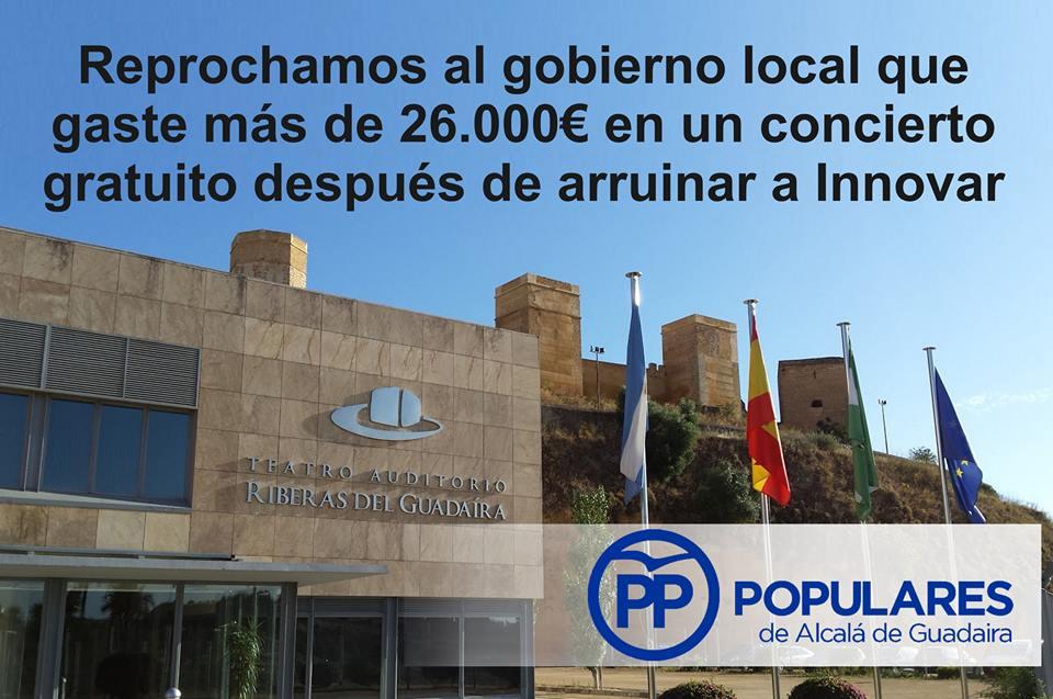 Reprochamos al PSOE gastar 26.000 € en un concierto gratuito después de quebrar Innovar