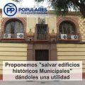 Rehabilitar edificios históricos abandonados de propiedad Municipal en el Centro para dotarlos de actividad diaria.