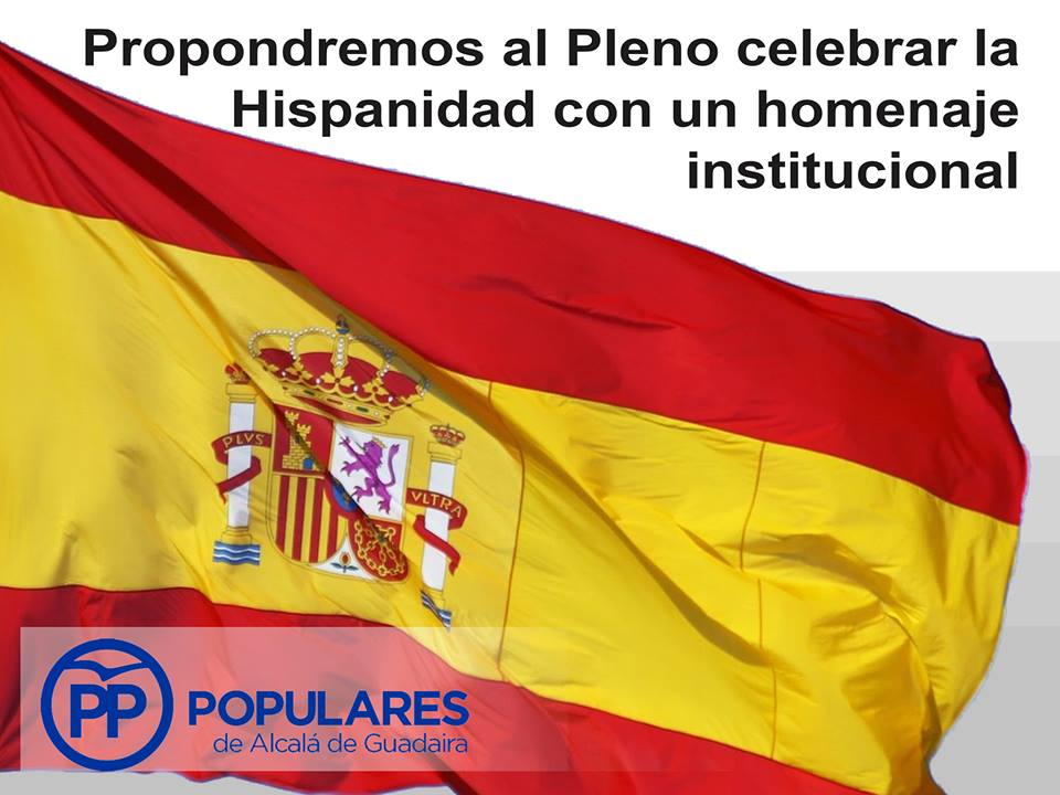 Proponemos unirnos en un acto institucional bajo nuestra bandera el Día de la Hispanidad