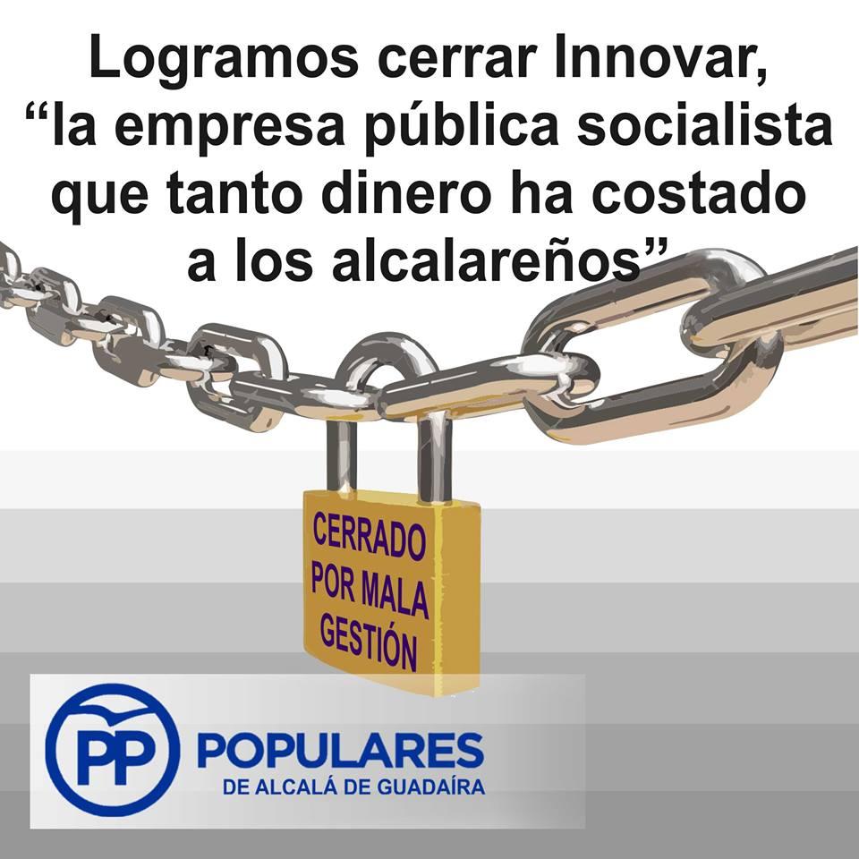 Cerramos innovar responsáblemente, parando el continuo descontrol y los malos manejos del PSOE